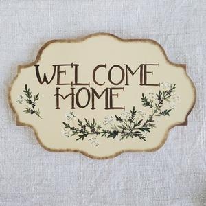 Welcome Home tábla-  bodza, Otthon & Lakás, Ház & Kert, Isten hozott tábla, Festett tárgyak, Kézzel festett egyedi utcatábla, házszám tábla, üdvözlő tábla. Bodza\nRendelésre készül a vevő által ..., Meska