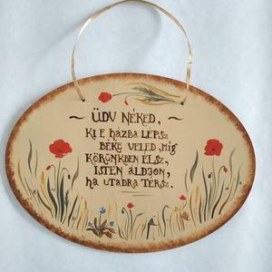 Üdvözlő tábla- mezei virágos ovális tábla, Otthon & Lakás, Dekoráció, Ajtódísz & Kopogtató, Festett tárgyak, Kézzel festett egyedi tábla. Mezei virágokkal, imával.\nMérete: 20 x 15 x 0,3 cm\n\nEgyedi kérést is sz..., Meska