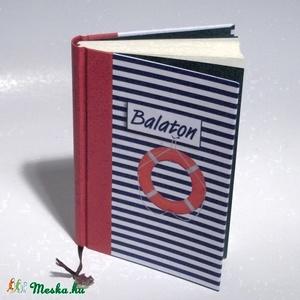 \'Balaton\' könyv, napló, emlékkönyv. Sima lapokkal. Matrózcsíkos borító, Naptár, képeslap, album, Otthon & lakás, Gyerek & játék, Jegyzetfüzet, napló, Könyvkötés, Papírművészet, Nyári hangulatú, Balaton feliratos könyv, sima lapokkal készült. Lehet belőle például: napló, emlékk..., Meska