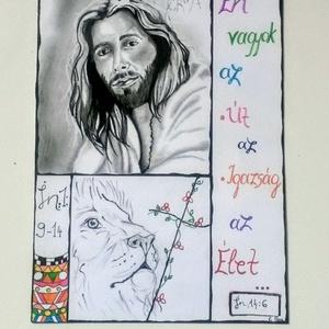 Én Vagyok..., Művészet, Fotó, grafika, rajz, illusztráció, 21 × 30 - as igés kèp. (Jànos ev. 14,6 és 1, 9 - 14)\nPapír , filc és ceruza meg egy kis kreatív elre..., Meska
