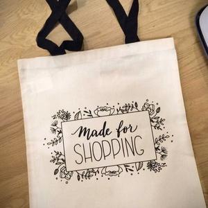 Made for shopping bevásárlótáska, Táska & Tok, Bevásárlás & Shopper táska, Shopper, textiltáska, szatyor, Fotó, grafika, rajz, illusztráció, Saját grafikával ellátott, Made for shopping feliratú bevásárlótáska, virágos kerettel.\n\nA szatyor 1..., Meska