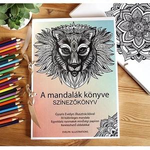 30 oldal - Nyomtatható színezőkönyv - Digitális PDF/Jpeg nyomtatható kifestőkönyv 30 db mintával - A MANDALÁK KÖNYVE, Gyerek & játék, Naptár, képeslap, album, Otthon & lakás, Fotó, grafika, rajz, illusztráció, A MANDALÁK KÖNYVE a kézzel készített színezőm digitális, otthon nyomtatható változata 30 saját illus..., Meska