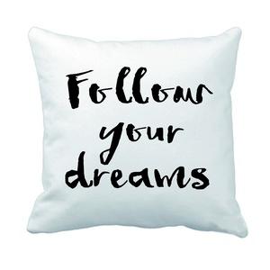 Follow your dreams feliratos díszpárnahuzat (40x40cm), Szerelmeseknek, Ünnepi dekoráció, Dekoráció, Otthon & lakás, Lakberendezés, Lakástextil, Párna, Varrás, Festészet, • KÉZZEL KÉSZÍTETT DEKOR PÁRNAHUZAT EGYEDI NYOMATTAL\n\nLEÍRÁS\n• szín: fehér\n• méret: 40x40cm\n• anyag:..., Meska