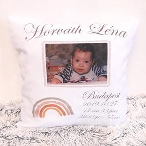 Egyedi fényképes párna névvel és személyes adatokkal ajándék párna,Születésnapi, születési babaváró párna,huzat+belső (EVYHomeDecor) - Meska.hu