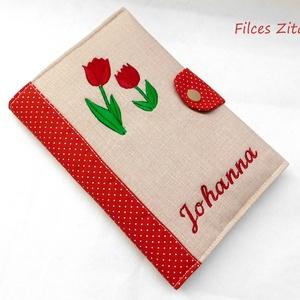 Tulipános hímzett egészségügyi kiskönyv borító - eü borító hímzett névvel, Otthon & Lakás, Ovi- és sulikezdés, Papír írószer, Könyv- és füzetborító, Patenttal záródó eü. kiskönyv borító. A tulipános minta és a név felirat gépi hímzéssel készült.  Az..., Meska