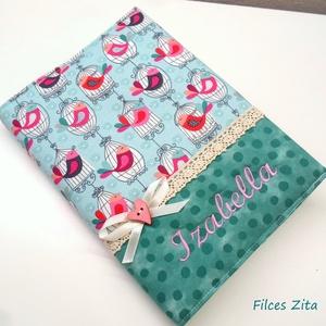 Madárkás napló - textil jegyzetfüzet hímzett névvel, Otthon & Lakás, Papír írószer, Jegyzetfüzet & Napló, Varrás, Patchwork, foltvarrás, Madárkás naplót készítettem amerikai patchwork pamut anyagokból.  Bármilyen felirattal kérhető. Jegy..., Meska