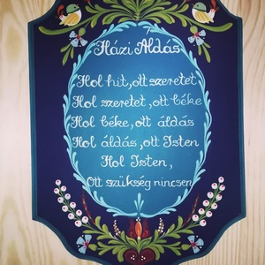 Házi Áldás tábla , Házi áldás, Spiritualitás & Vallás, Otthon & Lakás, Festett tárgyak, \n29x19 cm méretű festett, fenyőből készült tábla.\nHázi Áldás felirattal, igény szerint más áldással\n..., Meska