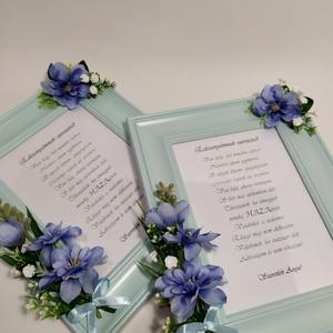 Édesanyámnak szeretettel, képkeret, Szülőköszöntő ajándék, Emlék & Ajándék, Esküvő, Virágkötés,  Képkeret virágdíszítéssel, élethű halvány kék  selyemvirágokkal, szívhez szóló szavakkal....\nA kere..., Meska