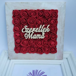 Szeretlek mama, képkeret, asztaldísz, Otthon & Lakás, Dekoráció, Csokor & Virágdísz, Virágkötés, Fa alapra készült képkeret, asztaldísz, szeretlek mama felirattal, habrózsával. Anyák napjára, szüle..., Meska