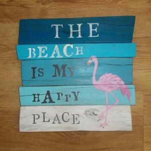 Beach tábla, Táblakép, Dekoráció, Otthon & Lakás, Famegmunkálás, Festett tárgyak, Beach tábla dekoráció: mérete nagyjából 40 X 38 cm.. A termék teljes egésze kézzel vágott, csiszolt,..., Meska