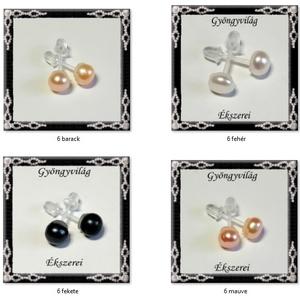 Édesvízi igazgyöngy fülbevaló szilikon SFSZ-IGY01 több színben - ékszer - fülbevaló - pötty fülbevaló - Meska.hu