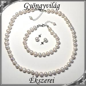 Édesvizi igazgyöngy nyaklánc-karkötő szett, 925-ös ezüst kapoccsal SSZE-IG01 white, Ékszer, Ékszerszett, Ékszerkészítés, Gyöngyfűzés, gyöngyhímzés, Meska