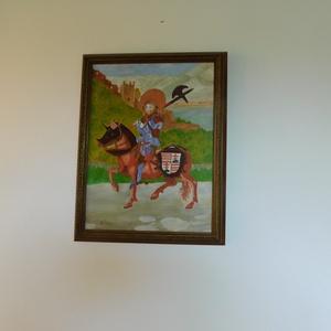László Király lovagi díszben, Otthon & lakás, Képzőművészet, Festmény, Festészet, Eladó egy 30x40cm nagyságú bekeretezett, saját készítésű olajfestmény. Feszített vászonra festett al..., Meska