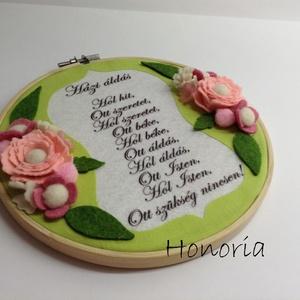 Házi áldás- himzőrámában-filc virágokkal (Honoria) - Meska.hu