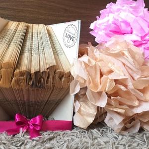 """Bianka feliratú egyedi hajtogatott könyv, könyvszobor, Dekoráció, Otthon & lakás, Dísz, Esküvő, Nászajándék, Papírművészet, Újrahasznosított alapanyagból készült termékek, Egyedi készítésű hajtogatott könyv vagy könyvszobor \""""Bianka\"""" felirattal.\n\nKönyvszobrászként régi, ne..., Meska"""