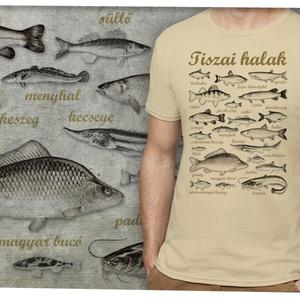 tiszai halak, Póló, Férfi ruha, Ruha & Divat, Mindenmás, A kívánt méretet rendeléskor a megjegyzésbe tudod beírni, minden méret van készleten. A póló 100% pa..., Meska