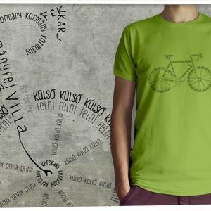 Bicikli kalligráfia zöld színű pólón, Ruha & Divat, Férfi ruha, Póló, Mindenmás, Divatos mostanság a dolgokat betűkből kirakni, és ha igazán őszinték akarunk lenni, ez az egyetlen g..., Meska