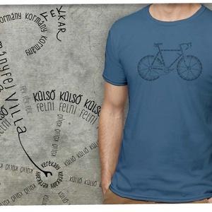 Bicikli kalligráfia indigó színű pólón, Ruha & Divat, Férfi ruha, Póló, Mindenmás, Divatos mostanság a dolgokat betűkből kirakni, és ha igazán őszinték akarunk lenni, ez az egyetlen ..., Meska