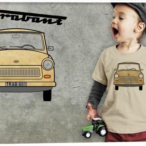 Trabant homok színű pólón, Ruha & Divat, Babaruha & Gyerekruha, Póló, Mindenmás, Trabant homok színű pólón\n\nMéretet megjegyzésben lehet rendeléskor választani. \n\nA póló 100% pamut, ..., Meska