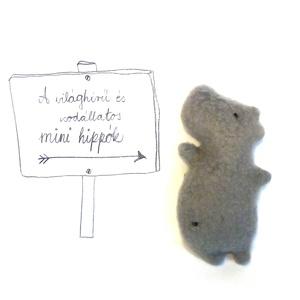 Mini Hippo - eredeti, Játék, Képzőművészet, Plüssállat, rongyjáték, Játékfigura, Varrás, Kedves, apró (9 cm magas) minivíziló keresi hosszútávú lakótársát. Külsejében igényes, tapintásra e..., Meska