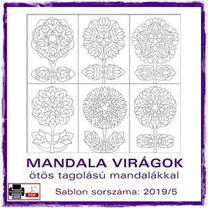 Mandala Virágok 2019/5, Otthon & lakás, Dekoráció, Kép, 6 db mandala virág motívum. Sablon sorszáma: 2019/5.  A mandalákat kedvelő alkotóknak készültek ezek..., Meska