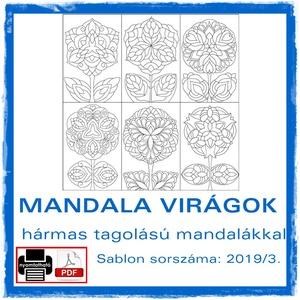 Mandala Virágok 2019/3, Otthon & lakás, Dekoráció, Kép, 6 db mandala virág motívum, az idei év harmadik csokra. (2019/3)  A mandalákat kedvelő alkotóknak ké..., Meska