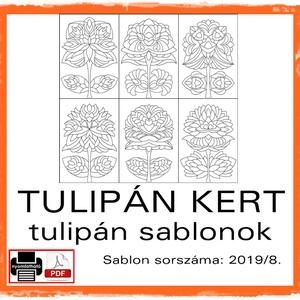 TulipánKert 2019/8, Otthon & lakás, Dekoráció, Kép, 6 db  új tulipán motívum tovább alkotáshoz. Sablon sorszáma: 2019/8.  A sablont kedved szerinti mére..., Meska