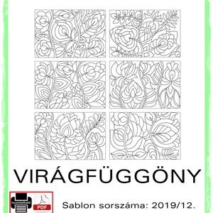 VirágFüggöny 2019/12, Otthon & lakás, Dekoráció, Kép, 6 db  új virágfüggöny motívum tovább alkotáshoz. Sablon sorszáma: 2019/12.  A sablont kedved szerint..., Meska