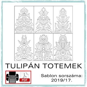 Tulipán totemek 2019/17., Otthon & lakás, Dekoráció, Kép, 6 db tulipán totem sablon továbbalkotáshoz.  A sablont kedved szerinti méretben és mennyiségben nyom..., Meska