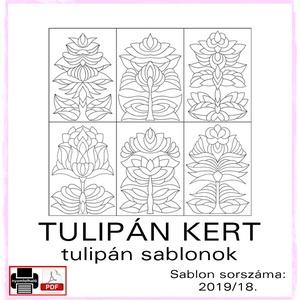 TulipánKert 2019/18, Otthon & lakás, Dekoráció, Kép, 6 db  új tulipán motívum tovább alkotáshoz. Sablon sorszáma: 2019/18.  A sablont kedved szerinti mér..., Meska