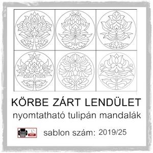 Körbe zárt lendület 2019/25, Otthon & lakás, Dekoráció, Kép, 6 db tulipán motívum, régi színezőimből (Körbe zárt lendület). (2019/25)  A sablont kedved szerinti ..., Meska