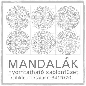 Mandalák 34/2020.- nyomtatható mandalás sablon füzet, Otthon & lakás, Dekoráció, Kép, 6 db mandala motívum egy csokorba szedve.  A sablont kedved szerinti méretben és mennyiségben nyomta..., Meska