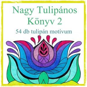 Nagy Tulipános Könyv 2, Táska, Divat & Szépség, Magyar motívumokkal, 54 db tulipán motívumból álló nyomtatható sablon A/4-es lapra szerkesztve.  A füzet az alábbi sablon..., Meska