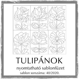 Tulipános sablonfüzet - 40/2020, Otthon & lakás, Dekoráció, Kép, 6 db  aszimmetrikus tulipán motívum tovább alkotáshoz.   A sablont kedved szerinti méretben és menny..., Meska