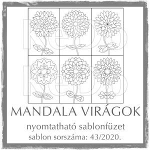 MandalaVirágok + Mandalák 43/2020, Otthon & lakás, Dekoráció, Kép, 6 db mandalavirágot és 6 db mandalát (a virágok fejét) tartalmaz a csomag.  A két sablonfüzetet külö..., Meska