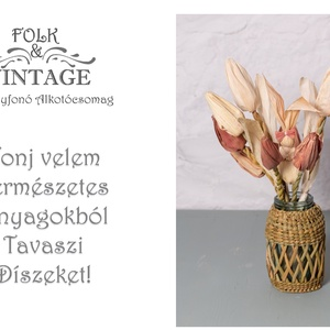Tavaszi Élményfonó Alkotócsomag - Készíts velem tulipánt és nyuszit csuhéból, DIY (Csináld magad), Egységcsomag, Fonás (csuhé, gyékény, stb.), Virágkötés, Hoztam nektek néhány természetes tavaszi virágot és nyuszi dekorációt. \n\nAzaz hoztam is meg nem is, ..., Meska