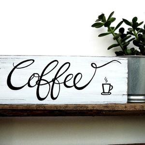KÁVÉ, coffee, felirat, tábla, fa, kedvenc, hangulatos, kávézó, konyha, konyhai dekor, falra akasztható, dísz, falidísz, Otthon & Lakás, Dekoráció, Felirat, Fotó, grafika, rajz, illusztráció, Festészet, COFFEE felirat hangulatos konyhai dekornak. Kávé kedvelőknek, dísz a kávéfőző és a kávés bogrék fölé..., Meska