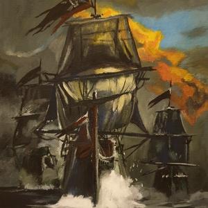 Kalózhajók, Művészet, Festmény, Akril, Festészet, Ki ne látta volna a Karib-tenger kalózai című filmet? Nekem ez az egyik kedvenc kaland filmem, ezért..., Meska