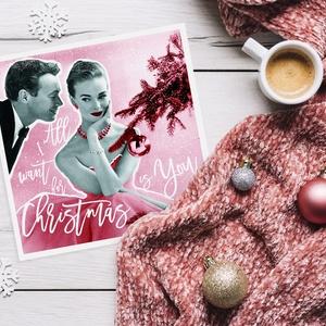 LOVE karácsonyi vintage képeslap, Karácsonyi képeslap, Karácsony & Mikulás, Otthon & Lakás, Fotó, grafika, rajz, illusztráció, Vintage karácsonyi képeslap - All i want for Christmas is You felirattal - csajosan vidáman.\n\nMéret:..., Meska
