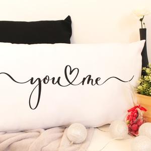 You and Me, Otthon & Lakás, Dekoráció, Dísztárgy, Fotó, grafika, rajz, illusztráció, Varrás, Fehér díszpárnahuzat, fekete you & me grafikával.\nMéret: 65x40 cm\nPárnabelsővel kérhető., Meska