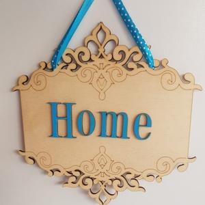 Home díszes tábla, Üdvözlő tábla, ajtódísz, kopogtató, Otthon, lakberendezés, Ajtódísz, kopogtató, Famegmunkálás, Festett tárgyak, Home feliratú, színes ajtódísz Saját tervezésű üdvözlő tábla, kérheted más színben is.  Natúr, 4 mm..., Meska