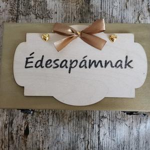 Szülőköszöntő ajándék édesapáknak, Esküvő, Emlék & Ajándék, Szülőköszöntő ajándék, Mindenmás, Fa kézzel festett doboz egyedi felirattal, Meska