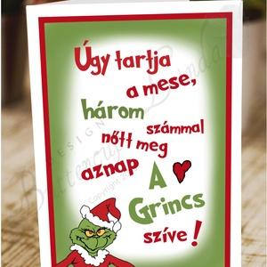 Karácsonyi Képeslap, Grincs Adventi Képeslap, Karácsonyi Dekoráció, Karácsonyi vicces üdvözlőlap , Otthon & Lakás, Karácsonyi képeslap, Karácsony & Mikulás, A/6-os méretű Igényes Egyedi Karácsonyi képeslap, piros borítékkal.   A saját magam által tervezett ..., Meska