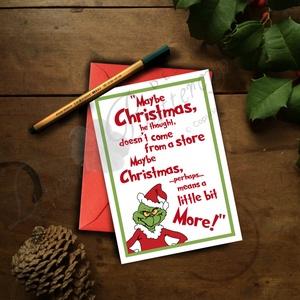 Karácsonyi Képeslap, Grincs Adventi Képeslap, Karácsonyi Dekoráció, Karácsonyi vicces üdvözlőlap , Karácsonyi képeslap, Karácsony & Mikulás, Otthon & Lakás, Fotó, grafika, rajz, illusztráció, Mindenmás, A/6-os méretű Igényes Egyedi Karácsonyi képeslap, piros borítékkal.\n\n\nA saját magam által tervezett ..., Meska