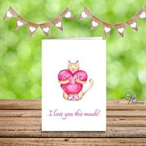 Valentin napi Képeslap, Szerelmes Képeslap, Valentin üdvözlőlap, I love you, Szeretlek, Cicás Üdvözlőlap (LindaButtercup) - Meska.hu