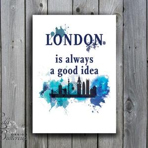 Modern Print, London kép, London festmény dekor, idézet kék Print, Falikép, Iroda Dekor, Otthoni dekoráció (LindaButtercup) - Meska.hu