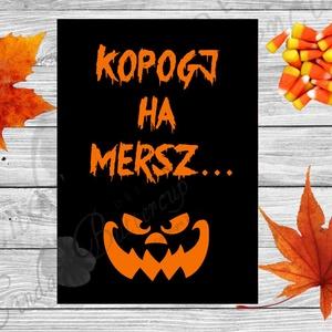 Halloween Kép, Halloween party, Halloween Dekoráció, Őszi Ajtódíszr, Otthon & Lakás, Ajtódísz & Kopogtató, Dekoráció, A/4-es méretű Halloween-es nyomtatott kép, Print lap.  Tökéletes Halloween-i dekoráció vagy ajándék ..., Meska