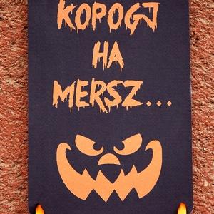 Halloween dekoráció, Halloween dísz, Hallowenn party, dekor, ősz, őszi dekor, Ajtódísz, kopogtató, Otthon & Lakás, Ajtódísz & Kopogtató, Dekoráció, A/4-es méretű Halloween-es nyomtatott kép, Kartonnal erősítve, akasztó szallaggal. Ajtó Dekoráció  T..., Meska