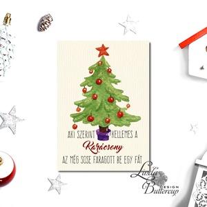 Vicces Karácsonyi Képeslap, Humorors, Adventi kártya, Vicces lap, üdvözlőlap, ironikus, szarkasztikus (LindaButtercup) - Meska.hu