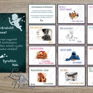 Kívánság Kuponok, Vicces Ajándék, Kupon, Évfordúló, Képeslap, Szülinap, Születésnapi Kártyák, ajándékkártyák, meglepetés, Férfiaknak, Legénylakás, Naptár, képeslap, album, Otthon & lakás, Festészet, Fotó, grafika, rajz, illusztráció,  Egyedi Ajándék Kívánság Kupon Szett, személyre szólóan.\n\nA Szett tartalma:\n* 1db Képeslap : mérete:..., Meska